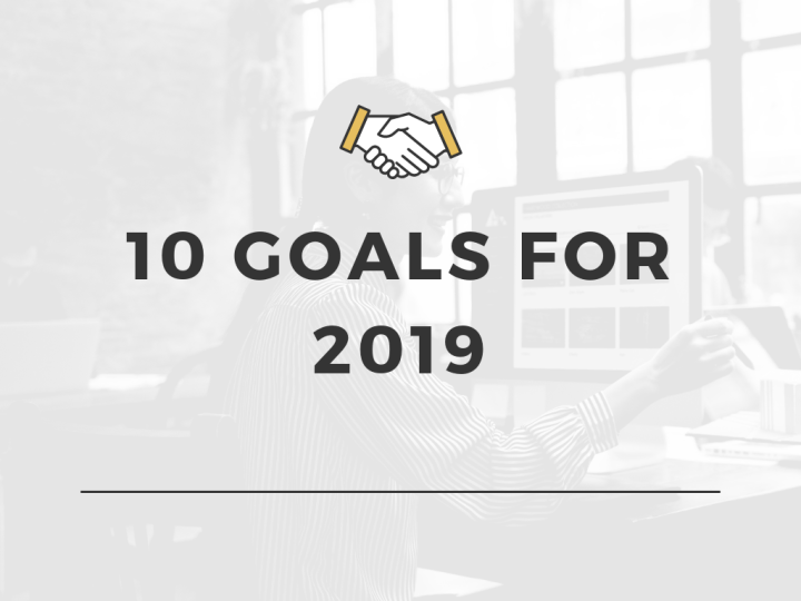 10 goals for 2019